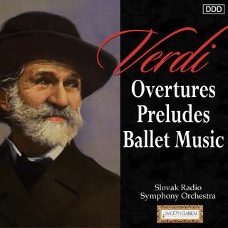 Verdi:Overtures - Preludes - Ballet Music