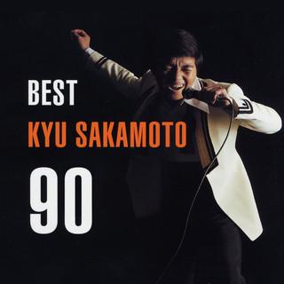 ベスト坂本九 90 (Best Kyu Sakamoto 90)