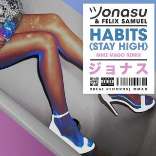 Habits (Stay High) (Mike Mago Remix)