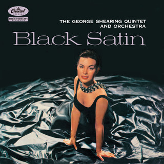 Black Satin (The George Shearing Quintet And Orchestra)