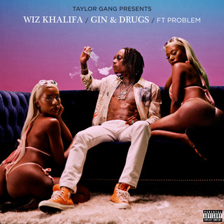 Gin & Drugs (Feat. Problem)
