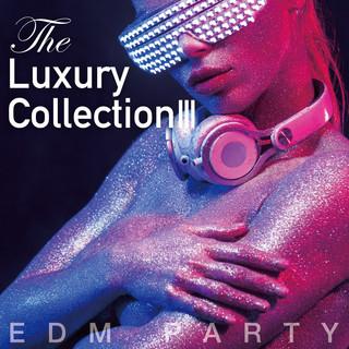 The Luxury Collection III
