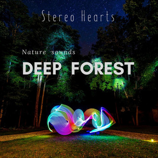 Deep forest(Nature sounds) (Deep Forest Nature Sounds)
