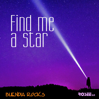 Find Me A Star (Feat. Rosee 3.0)