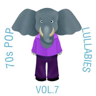 70s Pop Lullabies, Vol. 7