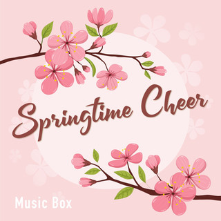 Springtime Cheer - Music Box - (Springtime Cheer Music Box)