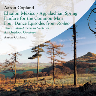 A copland celebration vol i aaron copland for Aaron copland el salon mexico