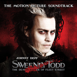 Sweeney Todd:The Demon Barber Of Fleet Street (The Motion Picture Soundtrack)