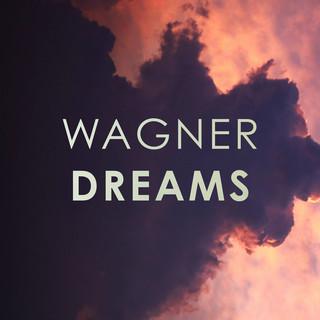 Wagner:Dreams