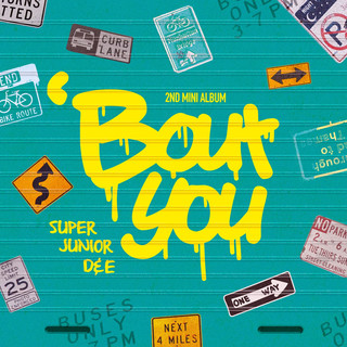第二張迷你專輯『 'Bout You』