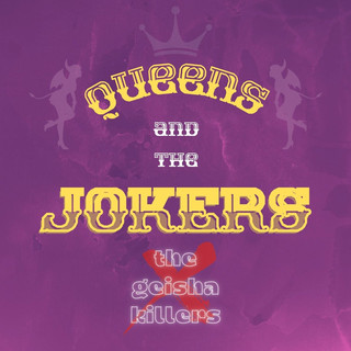 Queens And The Jokers