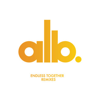 Endless Together (Remixes)