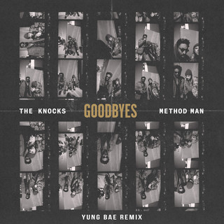 Goodbyes (Feat. Method Man) (Yung Bae Remix)