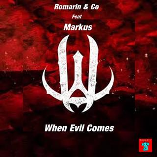 When Evil Comes (Feat. Marhus)