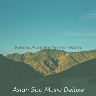 Swanky Music For Onsens - Koto