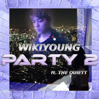 party2 (feat. The Quiett)