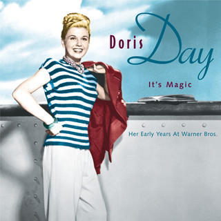 It\'s Magic, Doris Day:Her Early Years At Warner Bros.