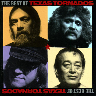 The Best Of The Texas Tornados