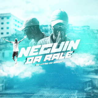 Neguin Da Ralé