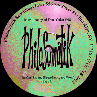 In Memory Of Doc Yoko #40:You Can't See You (Please Notice You Mixes)