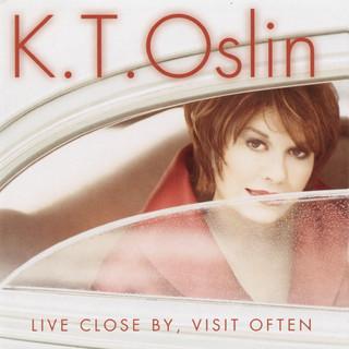 Live Close By, Visit Often