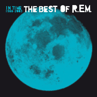In Time:The Best Of R.E.M. 1988 - 2003