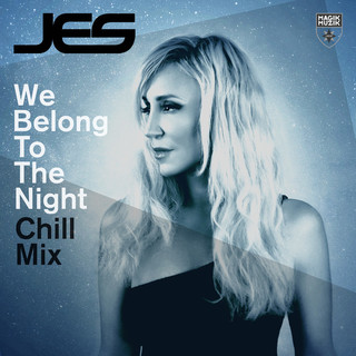 We Belong To The Night (Chill Mix)