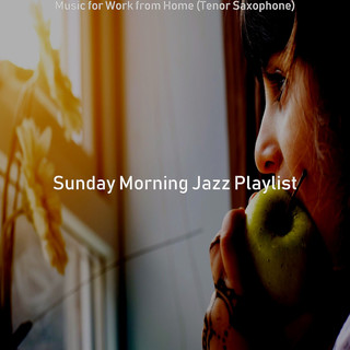 Music For Work From Home (Tenor Saxophone)