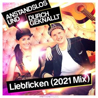 Liebficken (2021 Mix) (2021 Mix)