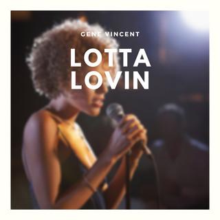 Lotta Lovin
