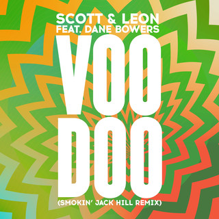 Voodoo (Smokin' Jack Hill Remix)