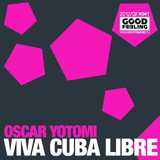 Viva Cuba Libre (feat. Inmagine)
