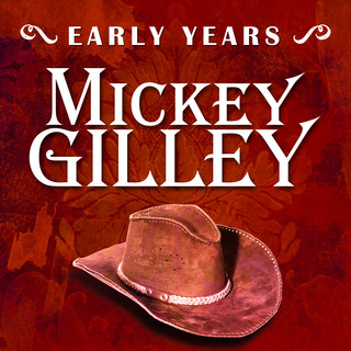 Early Years:Mickey Gilley
