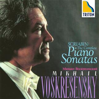 スクリャービン ピアノ・ソナタ全集   ミハイル・ヴォスクレセンスキー(ピアノ) (Scriabin: Complete Piano Sonatas Mikhail Voskresensky)