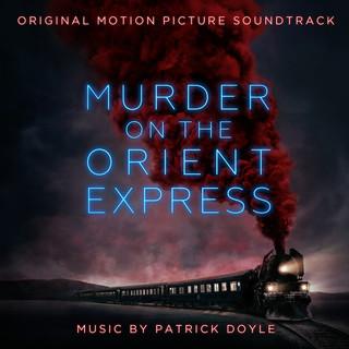 東方快車謀殺案電影原聲帶 (Murder On The Orient Express (Original Motion Picture Soundtrack))