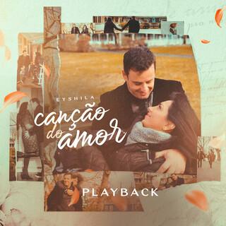 Canção Do Amor (Playback)
