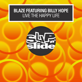 Live The Happy Life (Feat. Billy Hope)