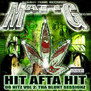 Hit Afta Hit (UG Hitz Vol. 2:Tha Blunt Sessionz)