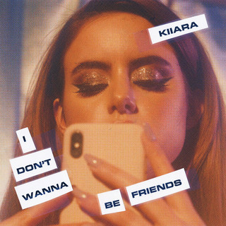 I Don\'t Wanna Be Friends