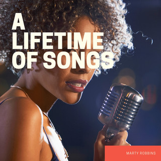 A Lifetime Of Songs