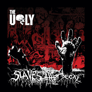 Slaves To The Decay