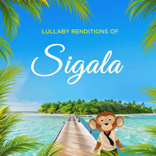 Lullaby Renditions Of Sigala