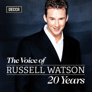 The Voice Of Russell Watson - 20 Years