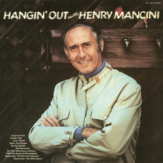 Hangin\' Out With Henry Mancini