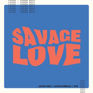 Savage Love (Laxed - Siren Beat) [BTS Remix]