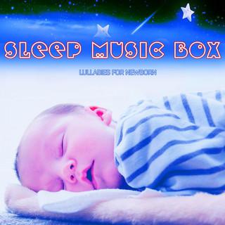 Sleep Music Box Lullabies For Newborn