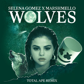 Wolves -Total Ape Remix