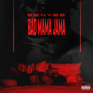 Bad Mama Jama