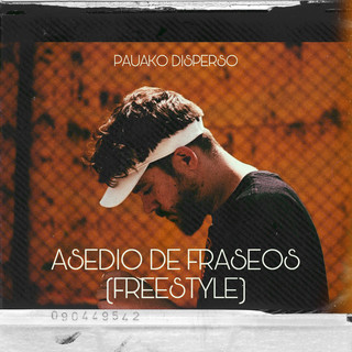 Asedio De Fraseos (Freestyle)