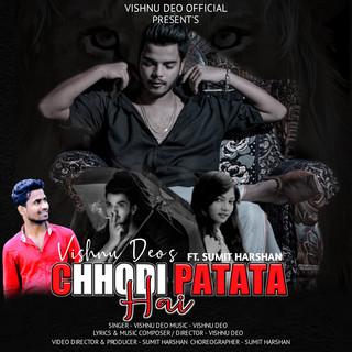 Chhodi Patata Hai (Feat. Sumit Harshan)